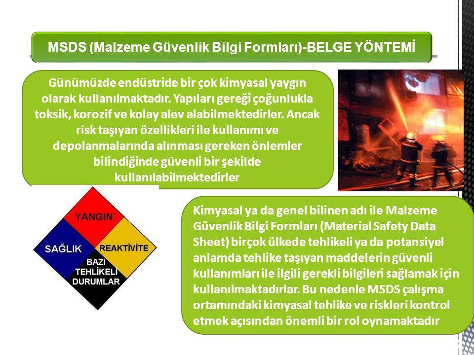 MSDS (Malzeme Güvenlik Bilgi Formları)-BELGE YÖNTEMİ
