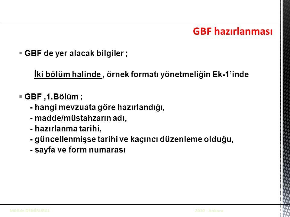 GBF hazırlanması GBF de yer alacak bilgiler ;