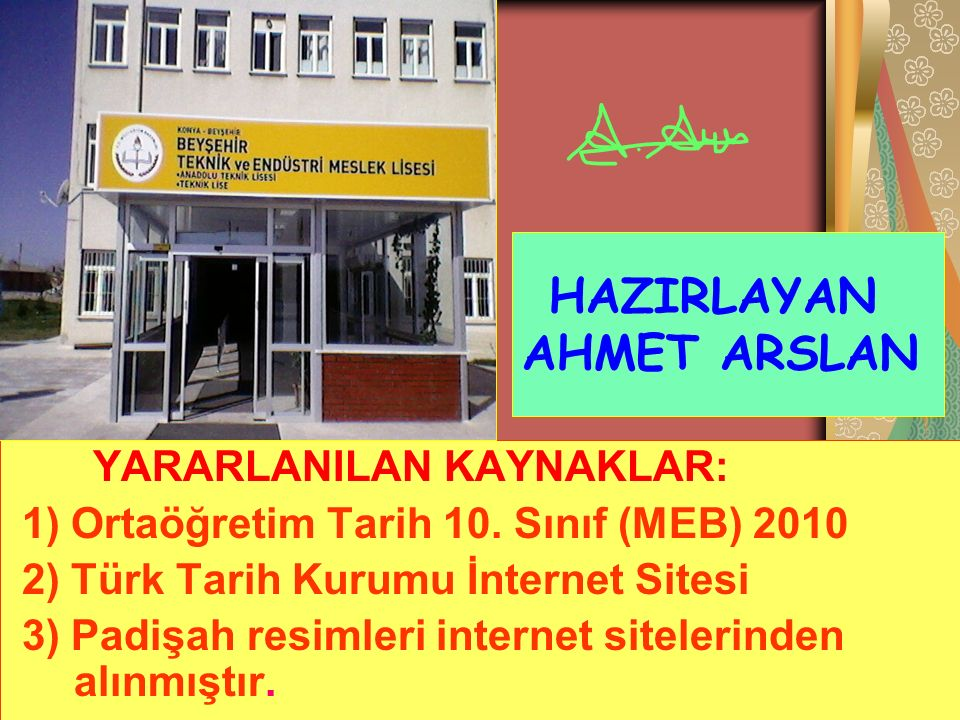 HAZIRLAYAN AHMET ARSLAN