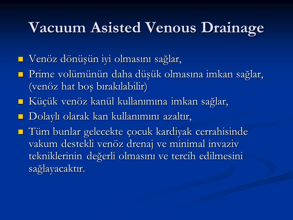 Vacuum Asisted Venous Drainage