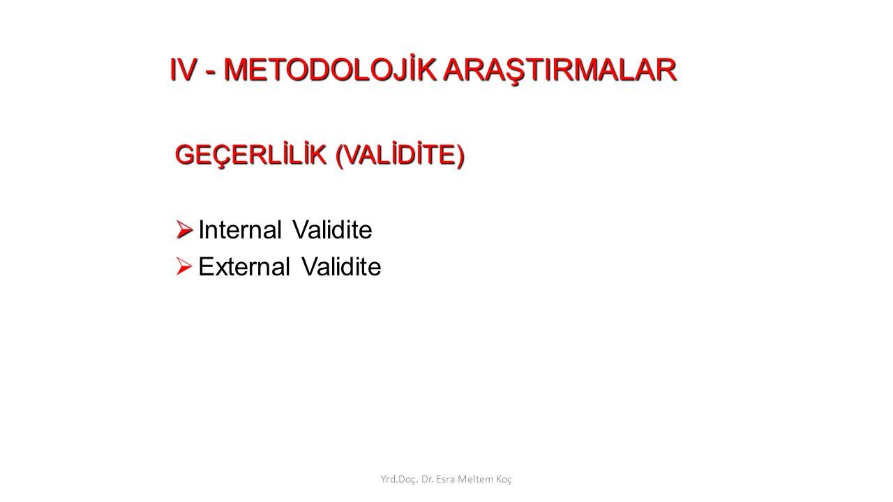 IV - METODOLOJİK ARAŞTIRMALAR