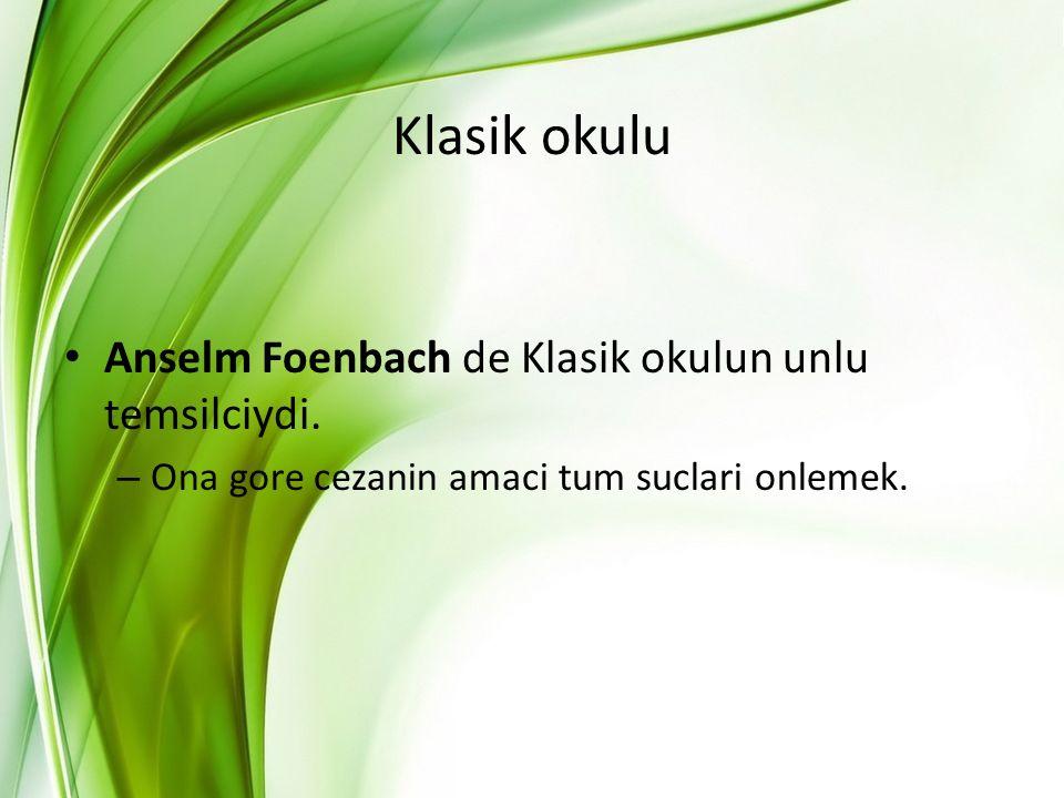 Klasik okulu Anselm Foenbach de Klasik okulun unlu temsilciydi.