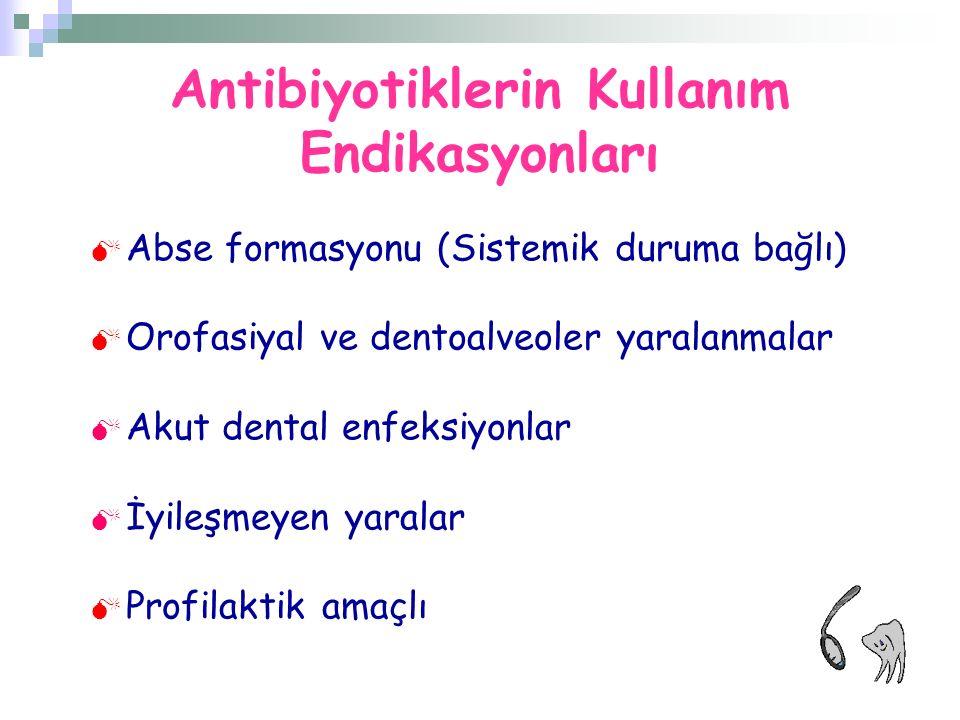 Antibiyotiklerin Kullanım Endikasyonları