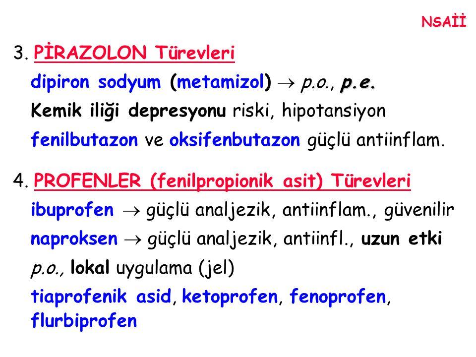 dipiron sodyum (metamizol)  p.o., p.e.