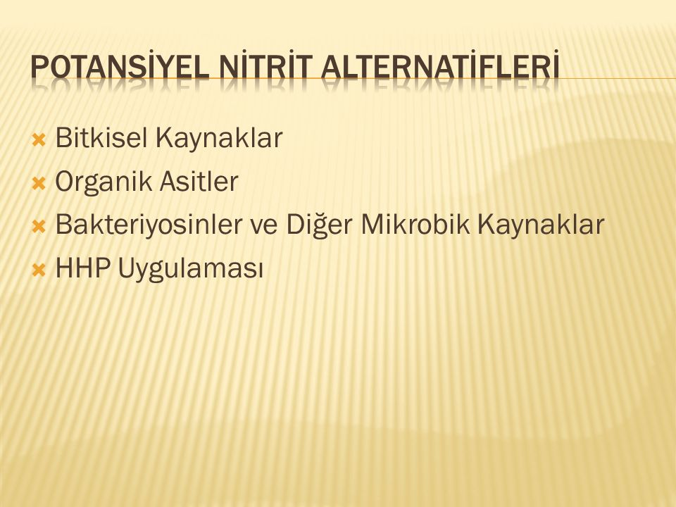 POTANSİYEL NİTRİT ALTERNATİFLERİ