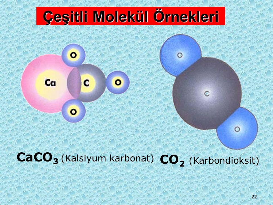 Çeşitli Molekül Örnekleri