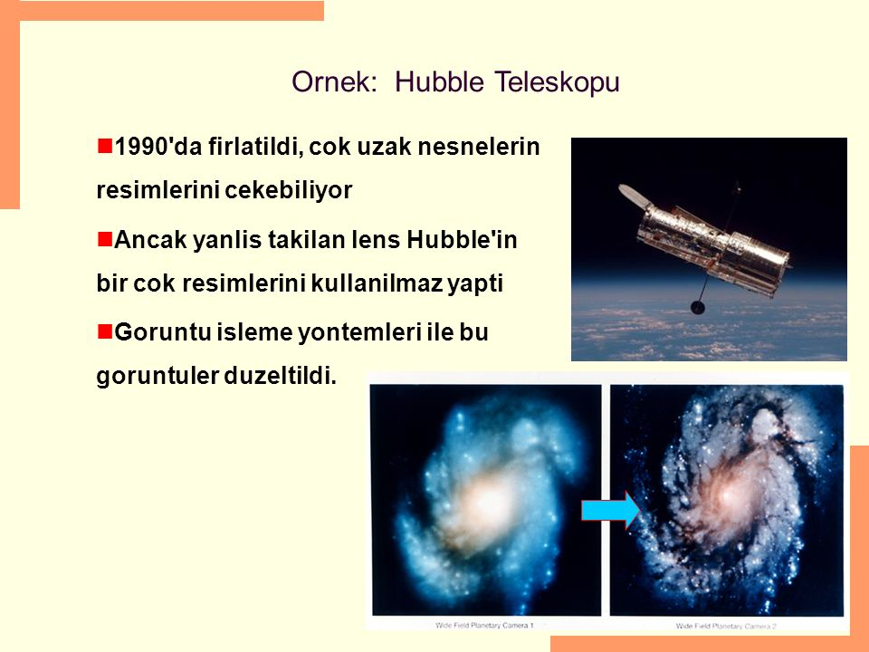 Ornek: Hubble Teleskopu