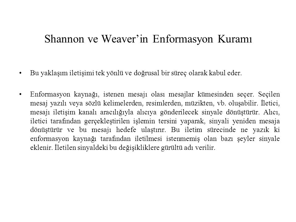 Shannon ve Weaver'in Enformasyon Kuramı