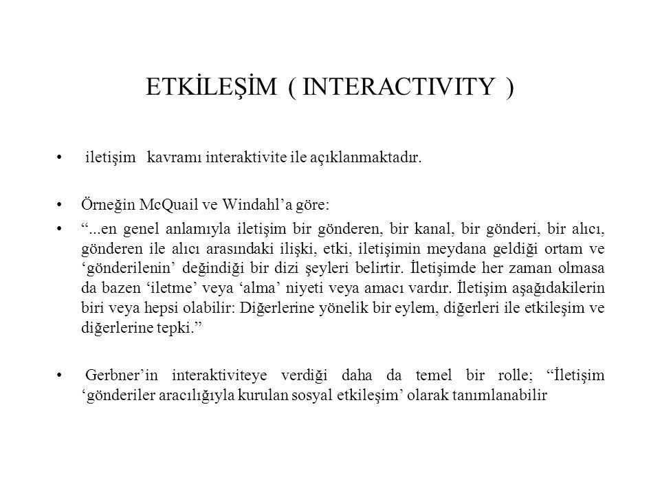 ETKİLEŞİM ( INTERACTIVITY )