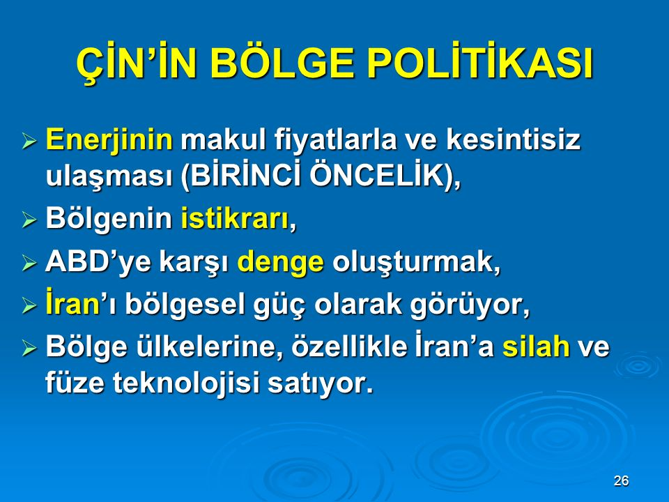 ÇİN'İN BÖLGE POLİTİKASI