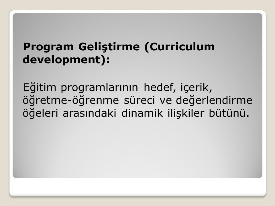 Program Geliştirme (Curriculum development):