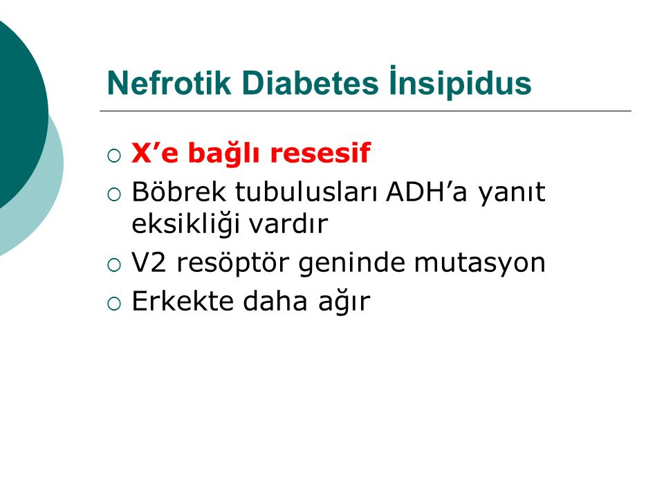 Nefrotik Diabetes İnsipidus