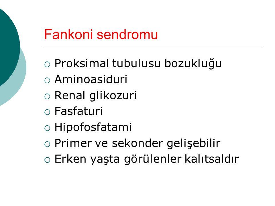 Fankoni sendromu Proksimal tubulusu bozukluğu Aminoasiduri