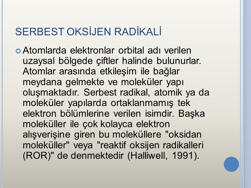 SERBEST OKSİJEN RADİKALİ