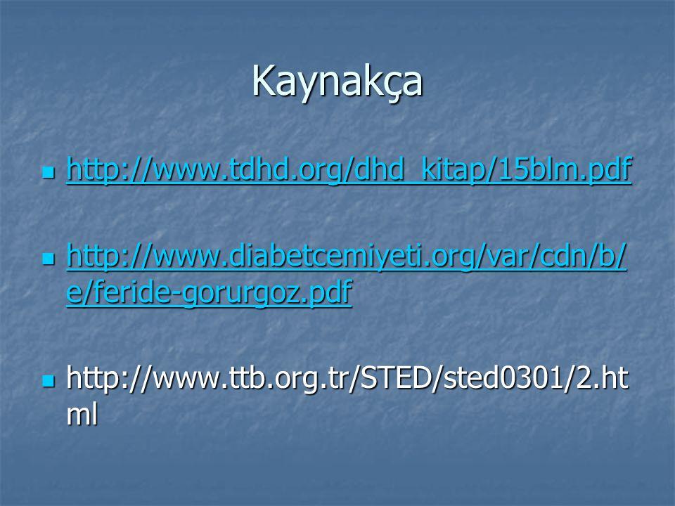Kaynakça http://www.tdhd.org/dhd_kitap/15blm.pdf
