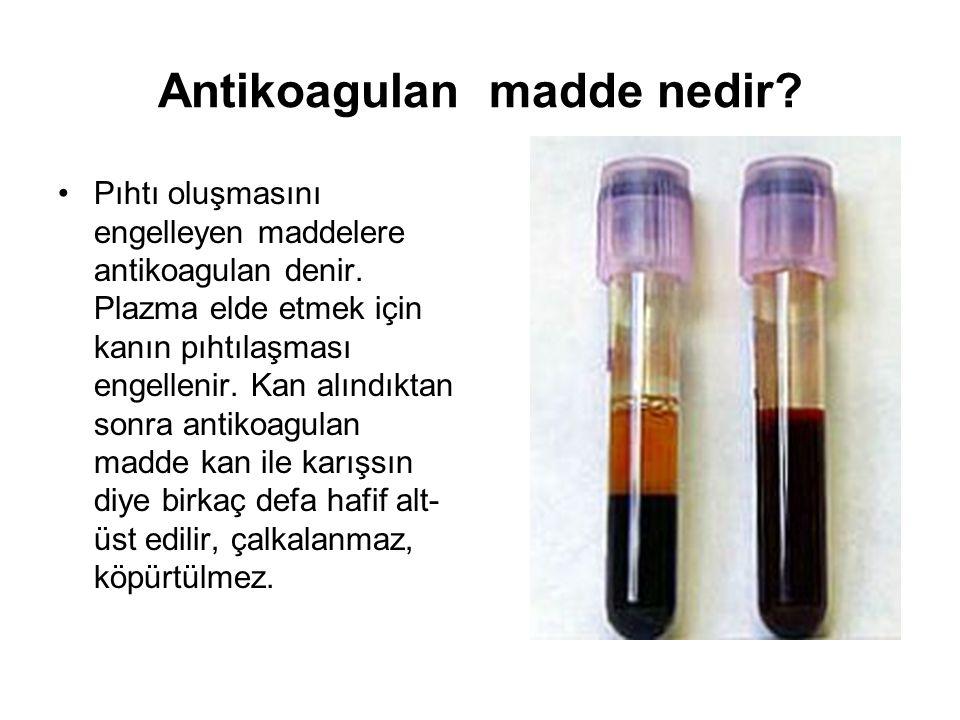 Antikoagulan madde nedir