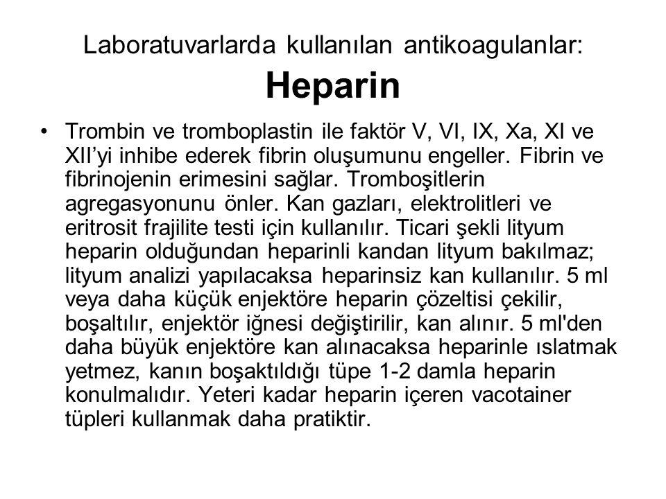 Laboratuvarlarda kullanılan antikoagulanlar: Heparin