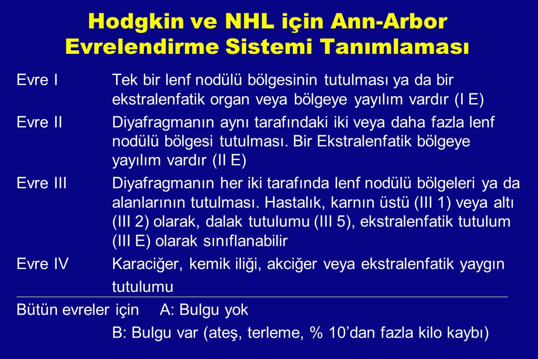 Hodgkin ve NHL için Ann-Arbor Evrelendirme Sistemi Tanımlaması