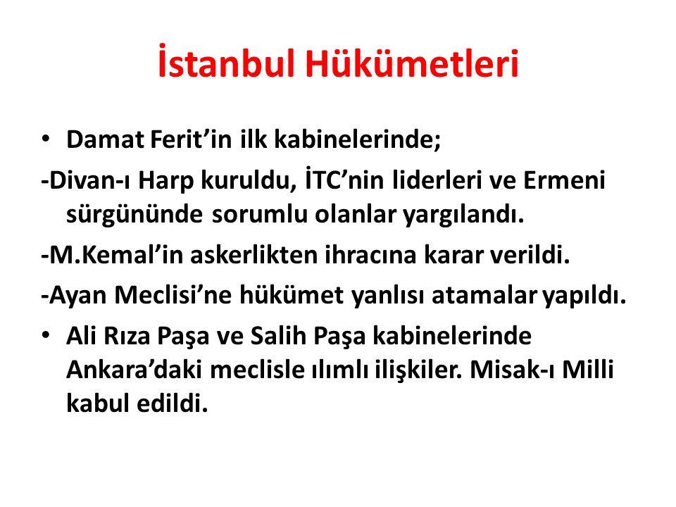 İstanbul Hükümetleri Damat Ferit'in ilk kabinelerinde;
