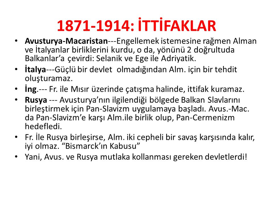 1871-1914: İTTİFAKLAR