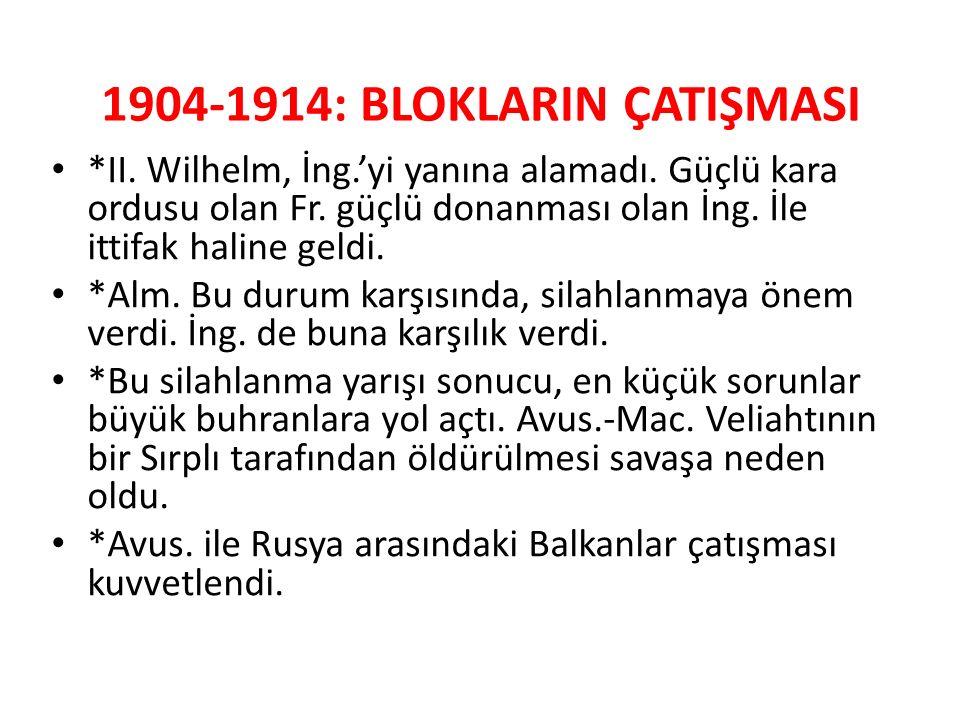 1904-1914: BLOKLARIN ÇATIŞMASI