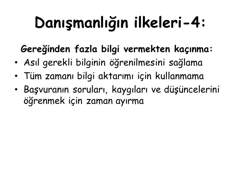 Danışmanlığın ilkeleri-4: