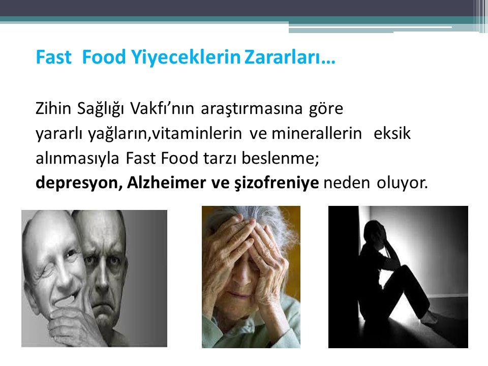 Fast Food Yiyeceklerin Zararları…