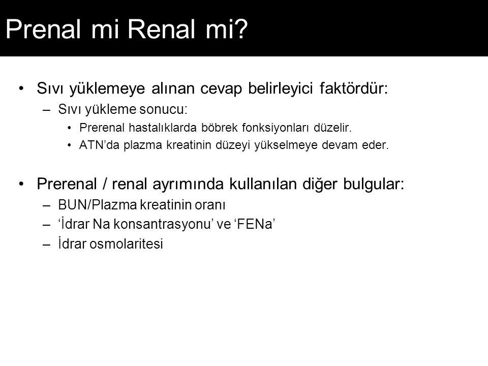 Prenal mi Renal mi Sıvı yüklemeye alınan cevap belirleyici faktördür: