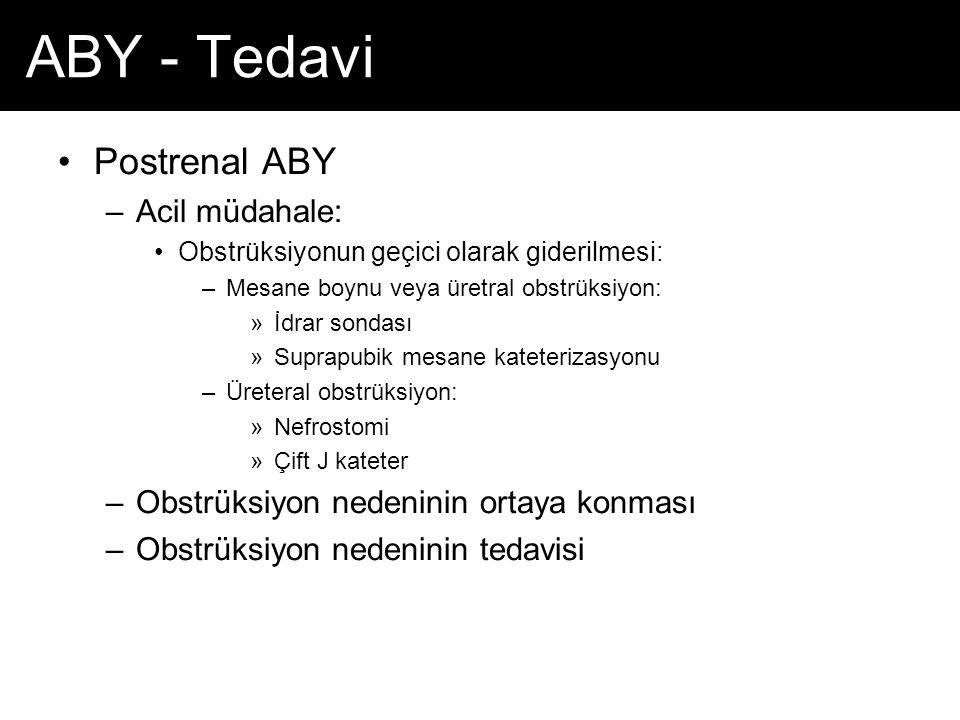 ABY - Tedavi Postrenal ABY Acil müdahale: