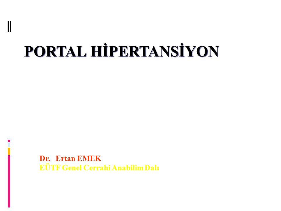 Dr. Ertan EMEK EÜTF Genel Cerrahi Anabilim Dalı