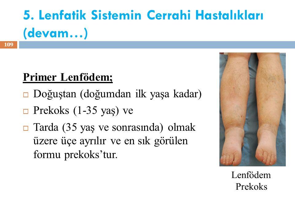 5. Lenfatik Sistemin Cerrahi Hastalıkları (devam…)