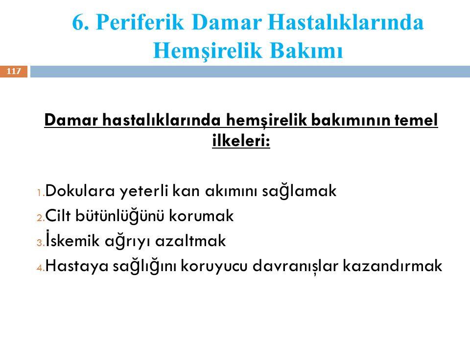 6. Periferik Damar Hastalıklarında Hemşirelik Bakımı