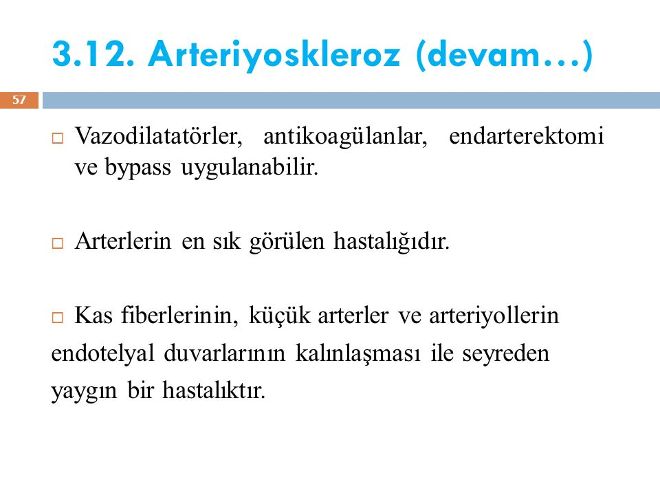 3.12. Arteriyoskleroz (devam…)