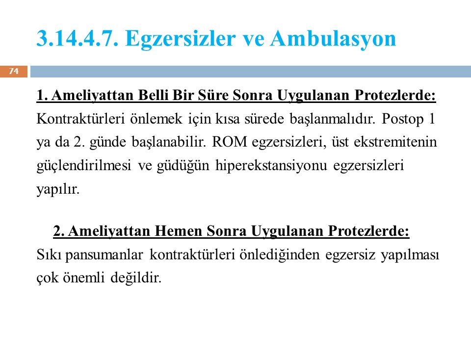 3.14.4.7. Egzersizler ve Ambulasyon