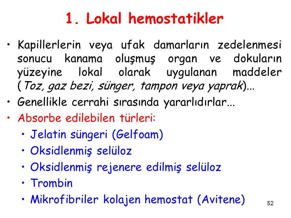 1. Lokal hemostatikler