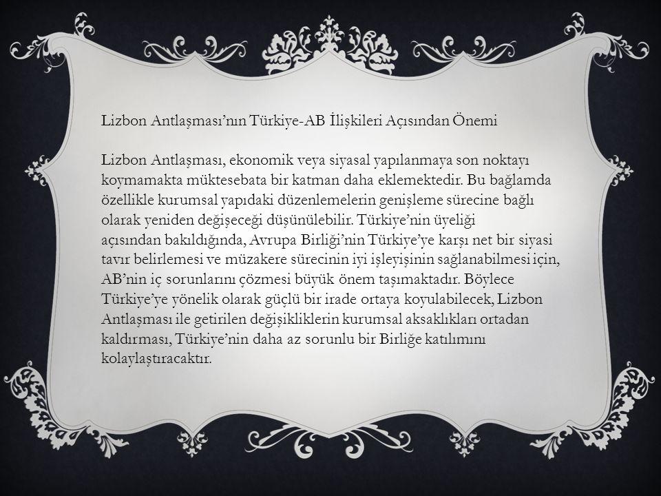 Lizbon Antlaşması'nın Türkiye-AB İlişkileri Açısından Önemi
