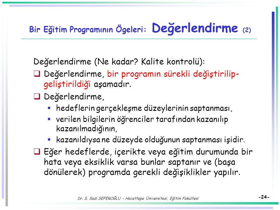 Bir Eğitim Programının Ögeleri: Değerlendirme (2)
