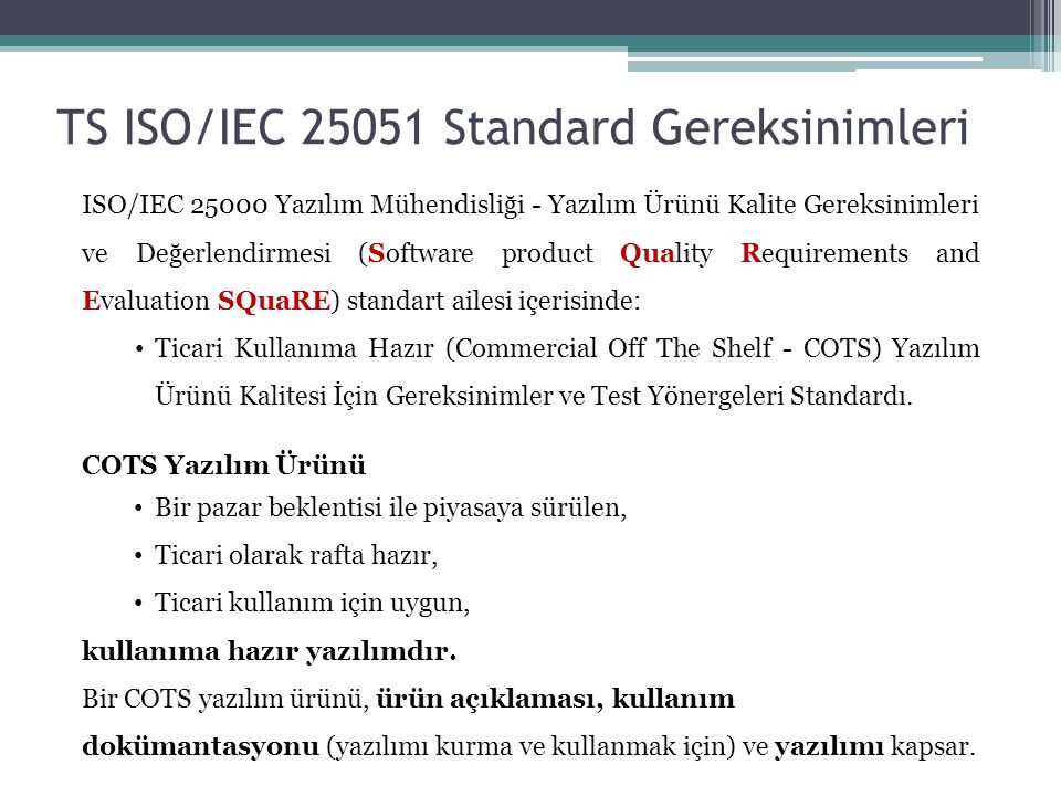 TS ISO/IEC 25051 Standard Gereksinimleri