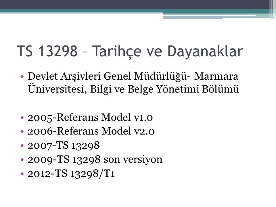 TS 13298 – Tarihçe ve Dayanaklar