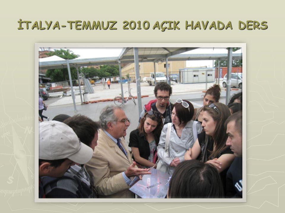 İTALYA-TEMMUZ 2010 AÇIK HAVADA DERS