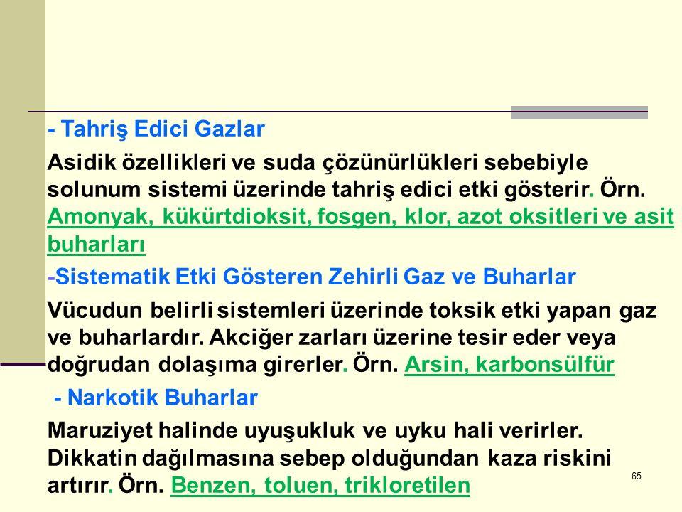 - Tahriş Edici Gazlar