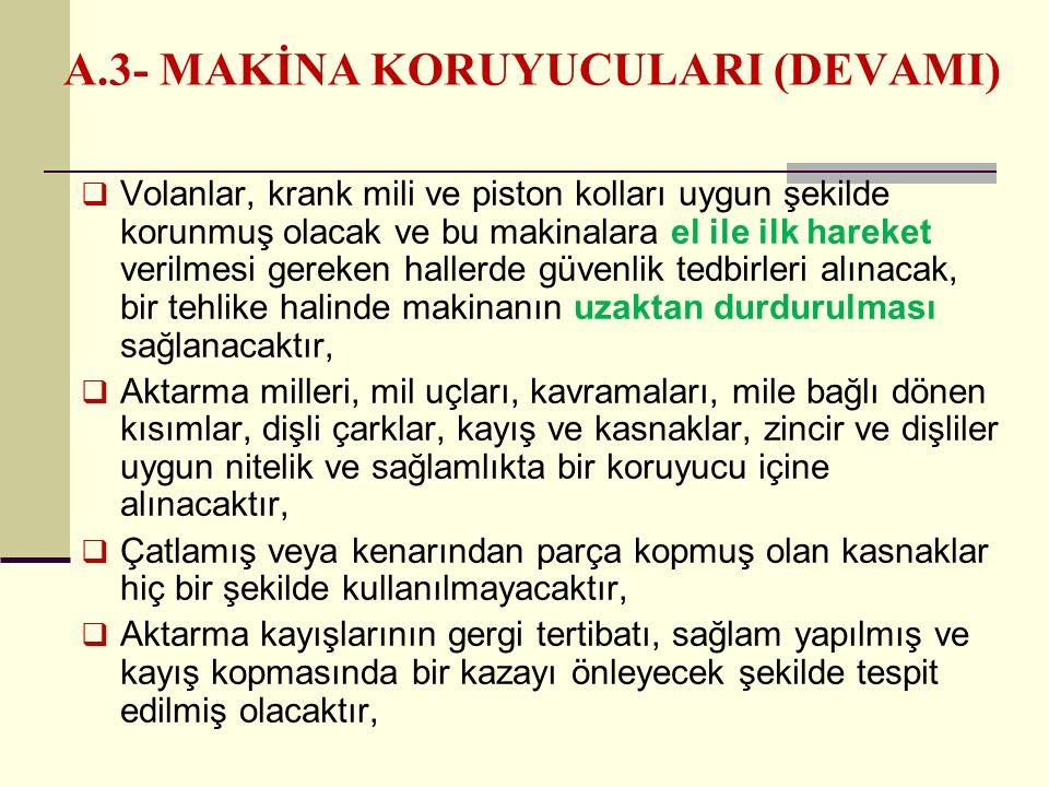 A.3- MAKİNA KORUYUCULARI (DEVAMI)