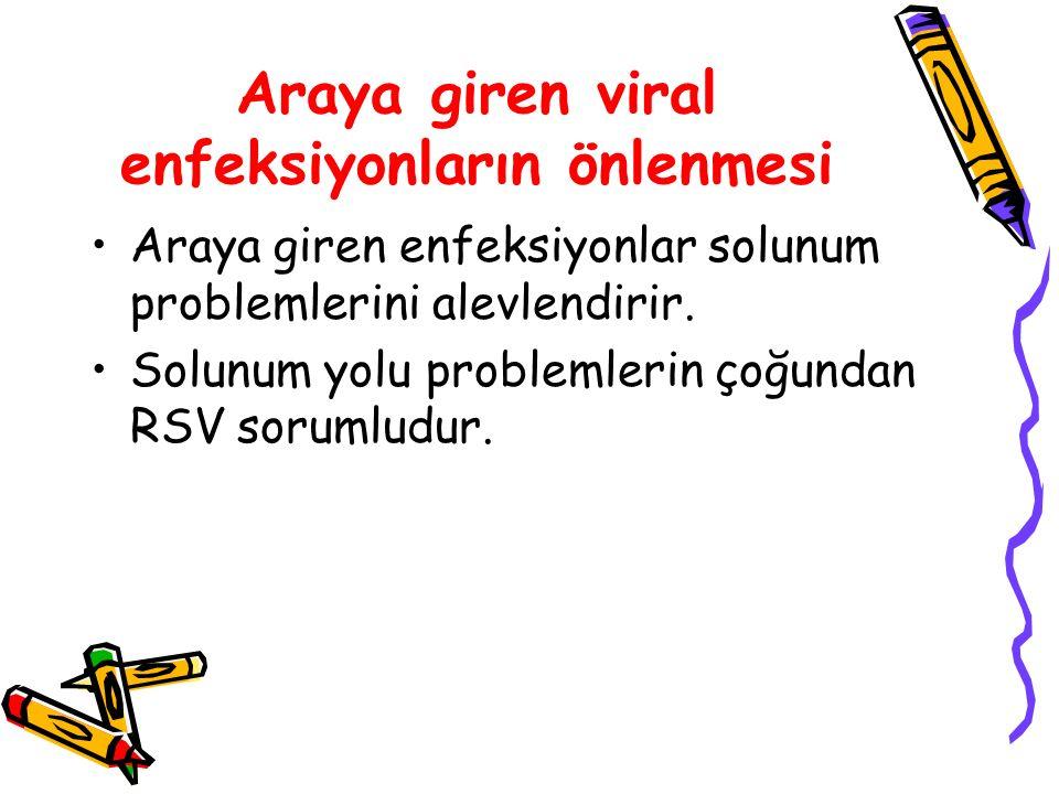 Araya giren viral enfeksiyonların önlenmesi