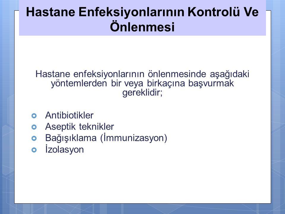 Hastane Enfeksiyonlarının Kontrolü Ve Önlenmesi