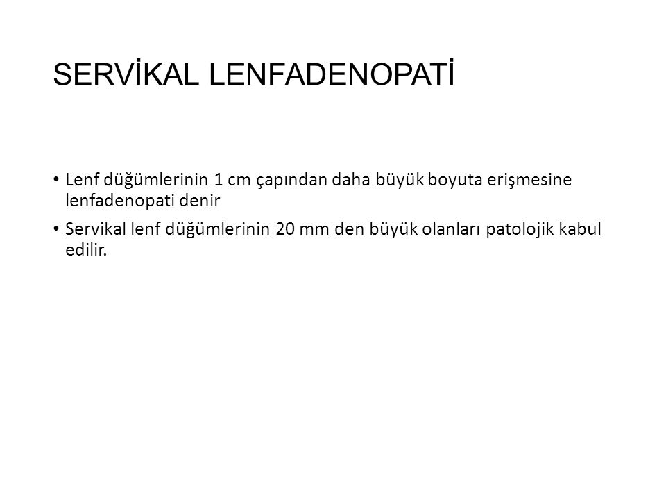 SERVİKAL LENFADENOPATİ