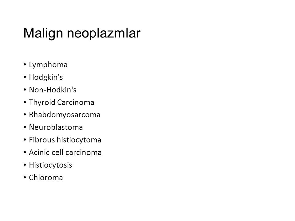 Malign neoplazmlar Lymphoma Hodgkin s Non-Hodkin s Thyroid Carcinoma