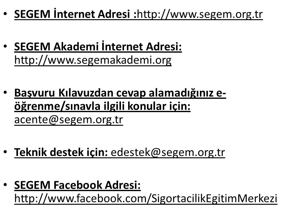 SEGEM İnternet Adresi :http://www.segem.org.tr