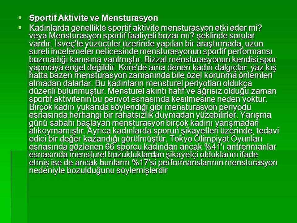 Sportif Aktivite ve Mensturasyon