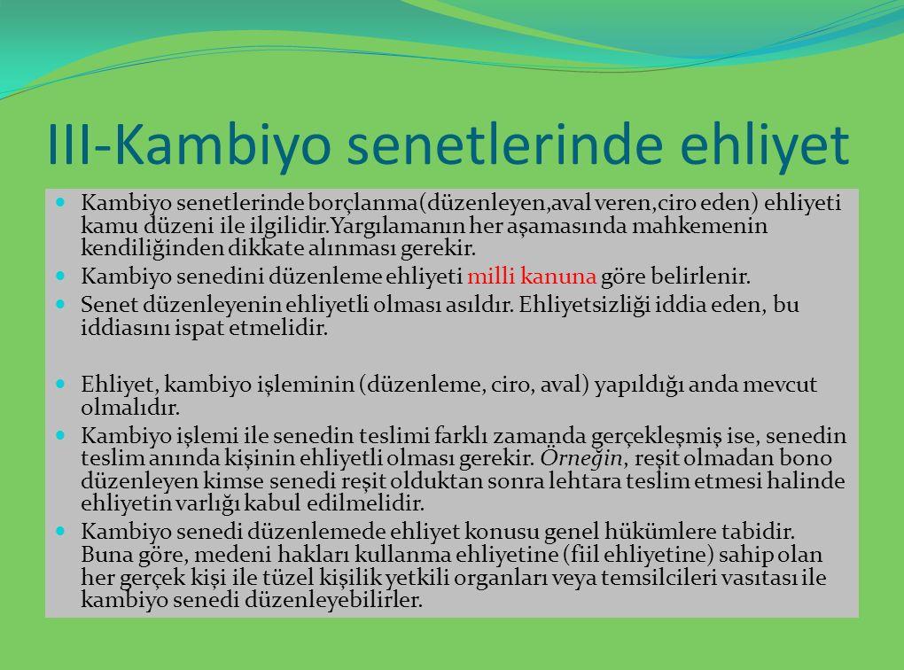 III-Kambiyo senetlerinde ehliyet