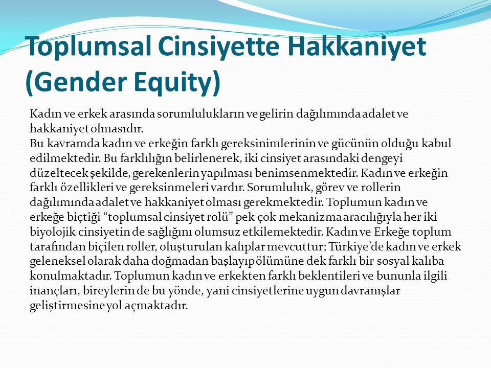 Toplumsal Cinsiyette Hakkaniyet (Gender Equity)